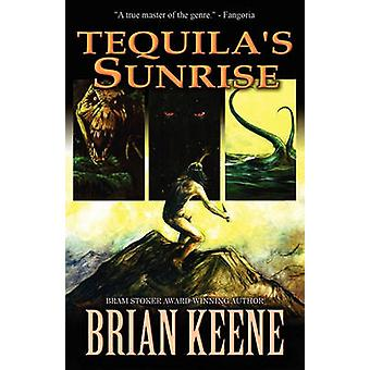 Tequilas Sunrise by Keene & Brian