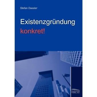 EXISTENZGRNDUNG KONKRET by Dassler & Stefan