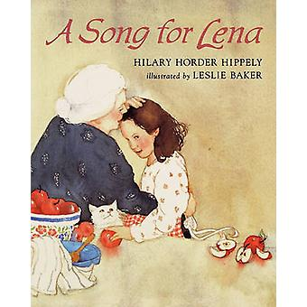 A Song for Lena by Hippely & Hilary Horder