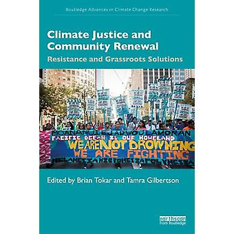 Climate Justice and Community Renewal by Brian Tokar