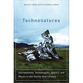 Technonatures - omgevingen - Technologies - Spaces- en plaatsen in t
