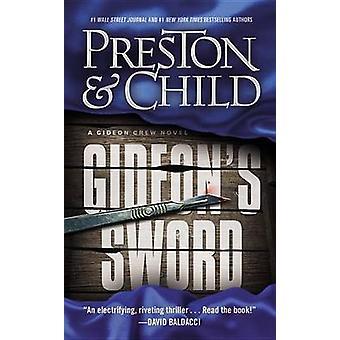 Gideon's Sword by Douglas Preston - 9780446573726 Book