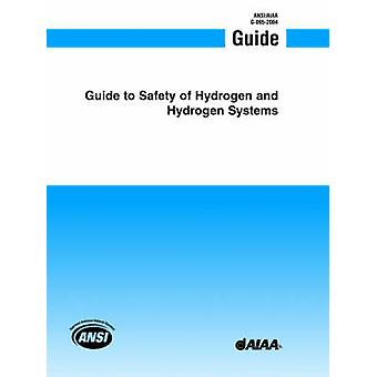 Guide Safety of Hydrogen and Hydrogen Systems - 9781563476754 Book