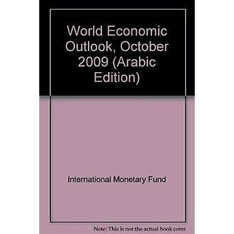 World Economic Outlook - October 2009 by International Monetary Fund