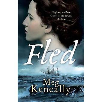 Fled by Meg Keneally - 9781785768811 Book