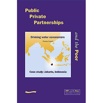 Public Private Partnerships and the Poor - Jakarta Case Study - Drinki