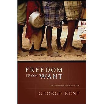 Wolność od niedostatku: prawa człowieka do odpowiedniego wyżywienia (pogłębianie praw człowieka)