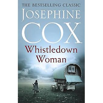 Whistledown Woman by Josephine Cox - 9781472226907 Book