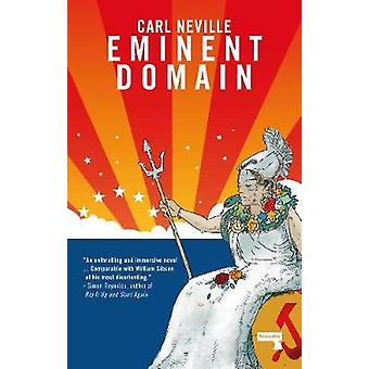 Eminent Domain by Carl Neville - 9781912248834 Book