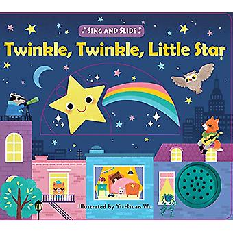 Sing and Slide - Twinkle Twinkle Little Star by Editors of Silver Dolp
