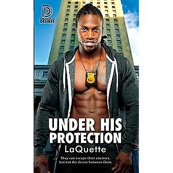 Under His Protection by LaQuette - 9781641080262 Book