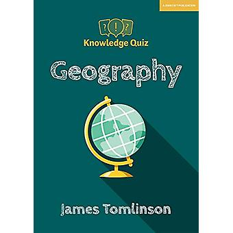 Knowledge Quiz - Geography by James Tomlinson - 9781912906437 Book