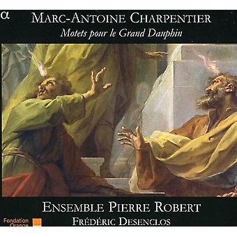 G. Charpentier - Marc-Antoine Charpentier: Motetter Pour Le Grand Dauphin [CD] USA import