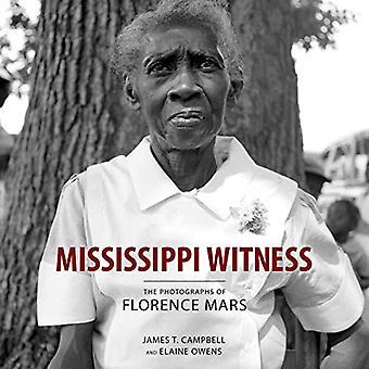 Mississippi Vidne: Fotografierne af Firenze Mars