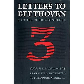 Letters to Beethoven and Other Correspondence (North American Beethoven Studies)
