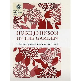 Hugh Johnson In The Garden  The Best Garden Diary of Our Time by Hugh Johnson