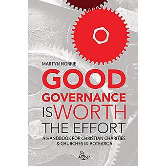 Good Governance is Worth the Effort - A Handbook for Christian Chariti