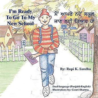 I'm Ready to Go to My New School by Rupi K. Sandhu - 9781412047142 Bo