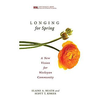 Longing for Spring by Elaine a Heath - 9781498210928 Book