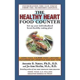 The Healthy Heart Food Counter by Dr Annette B Natow - 9781501127595