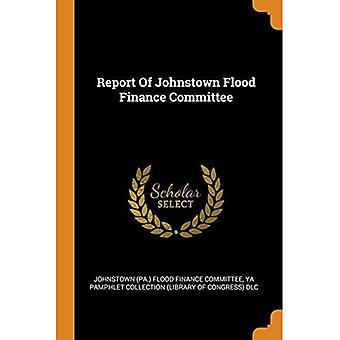 Rapport du Comité des finances des inondations de Johnstown