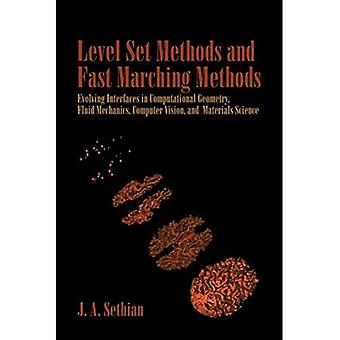 Level Set Methods and Fast Marching Methods: Evolving Interfaces in Computational Geometry, Fluid Mechanics, Computer Vision, and Materials Science ... on Applied and Computational Mathematics)