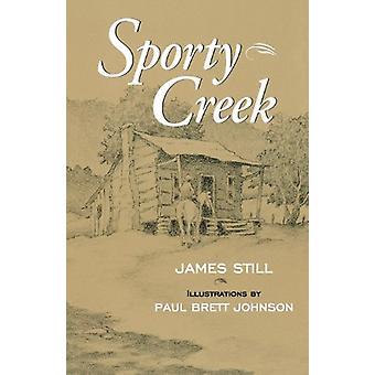 Sporty Creek by James Still - 9780813109657 Bok