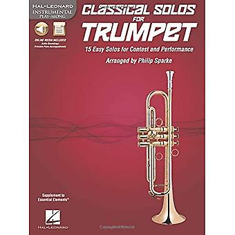 Classical Solos for Trumpet: 15 Easy Solos for Contest and Performance (Hal Leonard Instumental Play-Along)