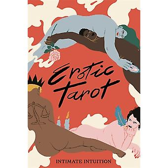 Erotic Tarot  Intimate Intuition by The Fickle Finger of Fate