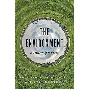 The Environment A History of the Idea