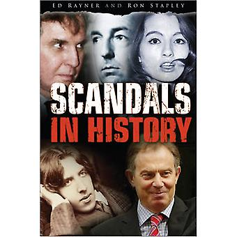 Scandals in History by Edward Rayner - Ron Stapley - 9780750948739 Bo