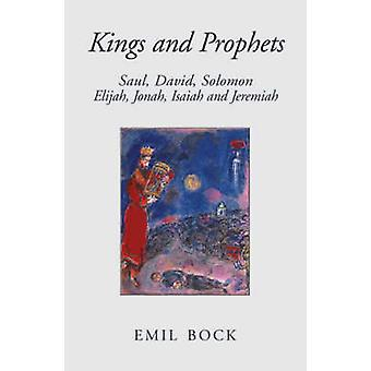 Kungar och profeter - Saul - David - Solomon - Elia - Jonah - Jesaja