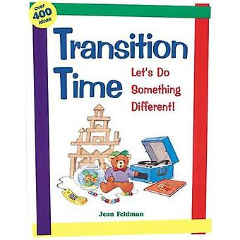 Transition Time - Let's Do Something Different - Let's Do Something Dif