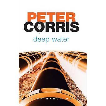 Deep Water by Peter Corris - 9781741756777 Book