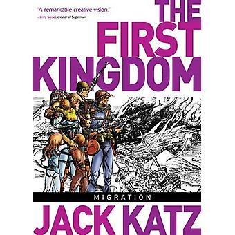 Ensimmäinen kuningaskunta - v. 4 - siirron Jack Katz - 9781782760139 kirja