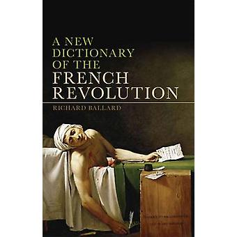 Uusi sanasto Ranskan vallankumouksen by Richard Ballard - 978184