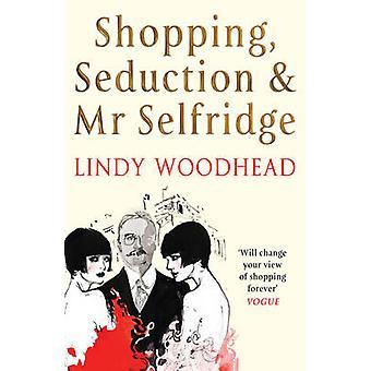 Shopping - förförelse och Mr Selfridge - extraordinära uppgång och Fal