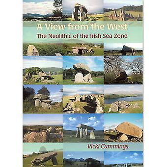 En vy från väst - den neolitiska av irländska havet zonen av Vicki Cu
