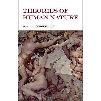 Theories of Human Nature - East & West by Joel J. Kupperman - 97816038
