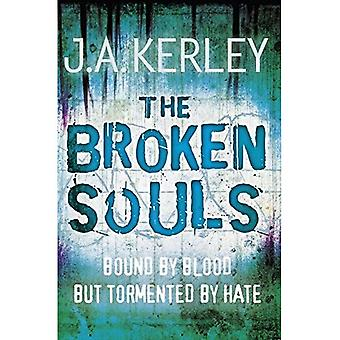 Die gebrochenen Seelen