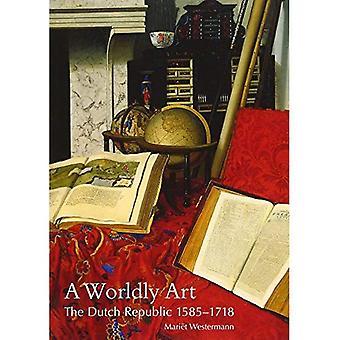 Maallinen Art: Alankomaat, 1585-1718