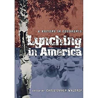 Linciaggio in America: una storia nei documenti