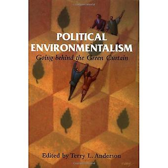Political Environmentalism: Going Behind the Green Curtain