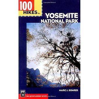 100 randonnées dans le parc National de Yosemite (100 randonnées dans...)