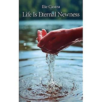 Leven is eeuwig nieuwheid