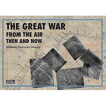 Der große Krieg aus der Luft damals und heute