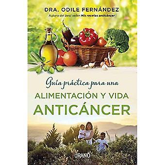 Guia Practica Para Una Vida anticancéreux