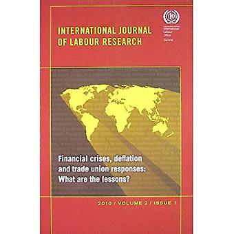 Financiële Crises, deflatie en vakbond Reacties: wat zijn de lessen? International Journal of arbeid...