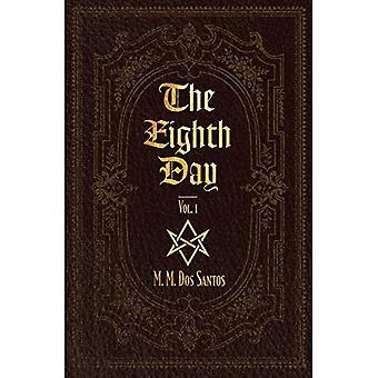 De achtste dag: Vol.1 (achtste dag)