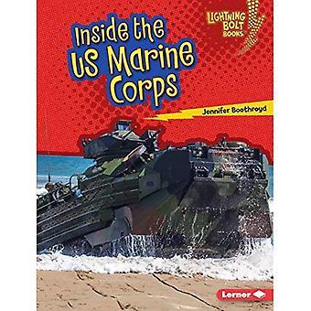 Dentro de la infantería de Marina de Estados Unidos (Lightning Bolt libros nosotros las fuerzas armadas)